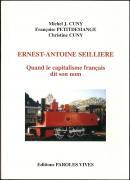 Ernest-Antoine Seillière - Quand le capitalisme dit son nom